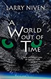 A World Out of Time (English Edition)