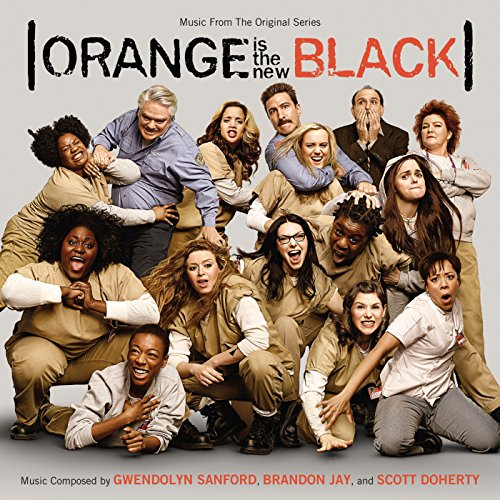 Orange Is The New Black (Original Television Soundtrack)