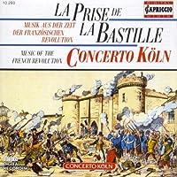 La Prise De La Bastille by Concerto Koln (2008-12-15)