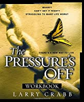 The Pressure's Off Workbook