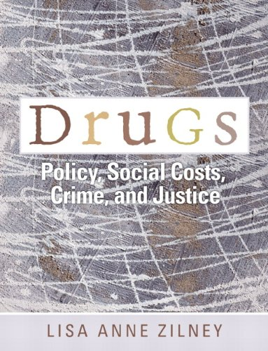 Download Drugs: Policy, Social Costs, Crime, and Justice 013227535X