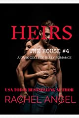 Heirs: A Contemporary RH New Adult College Dark Romance (The House Series Book 4) Kindle Edition