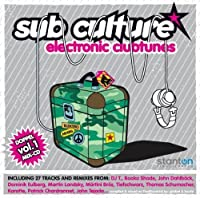 Sub Culture Electronic Clubtunes 1 by Martini Bros.