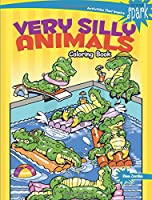 SPARK Very Silly Animals Coloring Book (Dover Coloring Books)