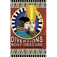 Diversions Most Obscure: the art of Sandra Broman