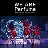 WE ARE Perfume -WORLD TOUR 3rd DOCUMENT[DVD]