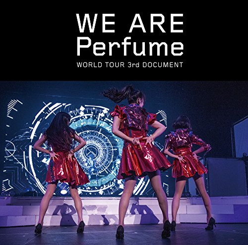 WE ARE Perfume -WORLD TOUR 3rd DOCUMENT(通常盤)[DVD]の詳細を見る