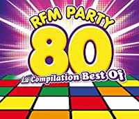 Rfm 80 Party: Best Of