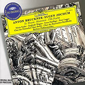 Bruckner: Te Deum, Motets, Psalm 150 / Jochum, Berlin Philharmonic Orchestra