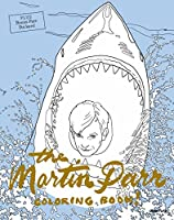 The Martin Parr Coloring Book! (Colouring Books)