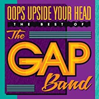 Oops Upside Your Head: The Best Of by The Gap Band