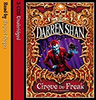 Cirque Du Freak (The Saga of Darren Shan)