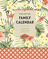 Polestar 2019 Family Calendar: Organize - Coordinate - Simplify