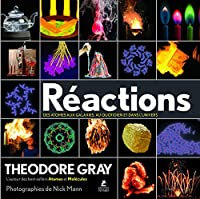 Reactions (French Edition): An Illustrated Exploration of Elements, Molecules, and Change in the Universe