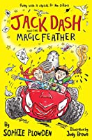 Jack Dash and the Magic Feather (Jack Dash 1)