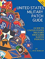 United States Military Patch Guide-Military Shoulder Sleeve Insignia