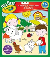 My First Crayola At The Farm Colouring and Sticker Book by Crayola [並行輸入品]