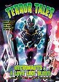 Thargâ?™s Terror Tales Presents Necronauts and Love Like Blood (Tharg's Terror Tales Presents)