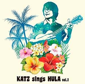 KATZ sings HULA vol.1