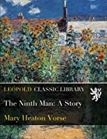 The Ninth Man: A Story