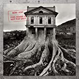 Bon Jovi<br />This House Is Not for Sale