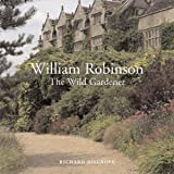 William Robinson: The Wild Gardener 画像