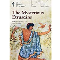 The Mysterious Etruscans (Great Courses) (Teaching Company) DVD course No. 3421