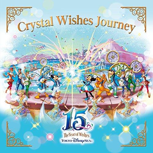 """東京ディズニーシー(R)15周年 """"ザ・イヤー・オブ・ウィッシュ"""" クリスタル・ウィッシュ・ジャーニー"""