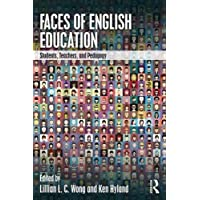 Faces of English Education: Students, Teachers, and Pedagogy