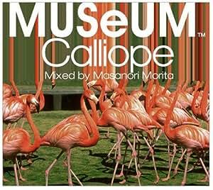 MUSeUM -Calliope-