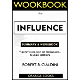 WORKBOOK For Influence: The Psychology of Persuasion, Revised Edition