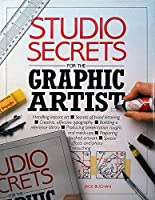 Studio Secrets for the Graphic Artist