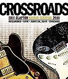 Eric Clapton Crossroads Guitar Festival 2010 [Blu-ray] [Import] 画像