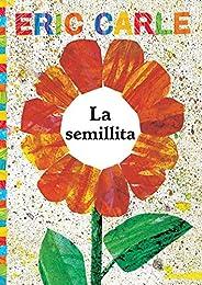 La semillita (The Tiny Seed) (The World of Eric Carle)