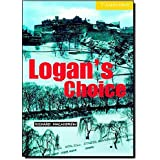 Logan's Choice Level 2 (Cambridge English Readers) by Richard MacAndrew(2001-01-08)