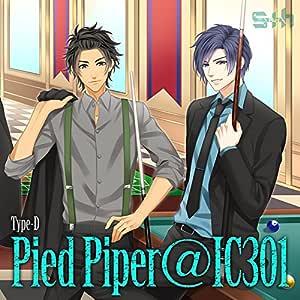 S+h(スプラッシュ)「Pied Piper@IC301」Type-D【ネコ旅 恐怖の竜魚を捕獲せよ! <晃&峻介>】
