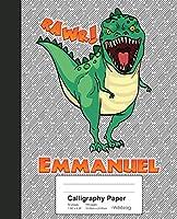 Calligraphy Paper: EMMANUEL Dinosaur Rawr T-Rex Notebook (Weezag Calligraphy Paper Notebook)