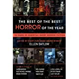 The Best of the Best Horror of the Year: 10 Years of Essential Short Horror Fiction