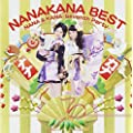 NANAKANA BEST NANA&KANA-Seventh Party-(ナナカナ初回限定盤)(DVD付)