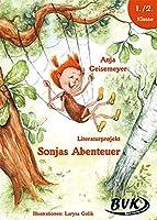 """Literaturprojekt """"Sonjas Abenteuer"""". Kopiervorlagen: 2. und 3. Klasse Grundschule und Foerderschule"""
