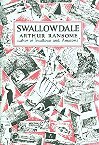 Swallowdale [Swallows and Amazons #2] (English Edition)
