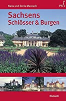 Sachsens Schloesser und Burgen