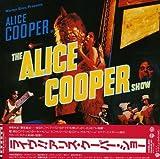 ライヴ!!アリス・クーパー・ショー(紙ジャケットSHM-CD&2011年リマスター)