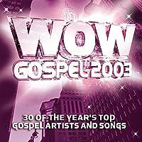 2003-Wow Gospel