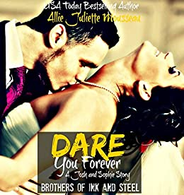Dare You Forever (Brothers of Ink and Steel Novella 2.5 Book 3) by [Mousseau, Allie Juliette]