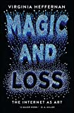 Magic and Loss: The Internet as Art (English Edition)