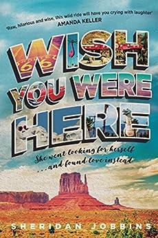 Wish You Were Here by [Jobbins, Sheridan]
