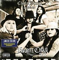 Favorite Cholo Disc