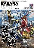 BASARA STYLE vol.7―『戦国BASARA』シリーズファンブック 特集:全31武将の軌跡を追い駆ける!! (カプコンオフィシャルブックス)