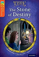 Oxford Reading Tree Treetops Time Chronicles: Level 13: The Stone of Destiny by Roderick Hunt(2014-01-09)
